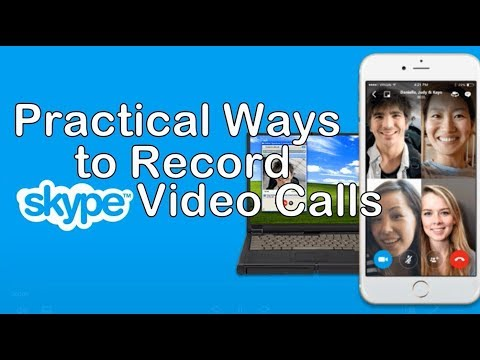 Practical Ways to Record Skype Video Calls - YouTube - Record Skype Video Calls