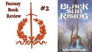 Black Sun Rising Fantasy Book Review