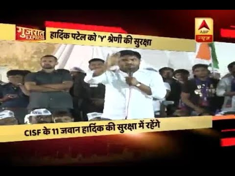 Gujarat Express: Hardik Patel given Y-security