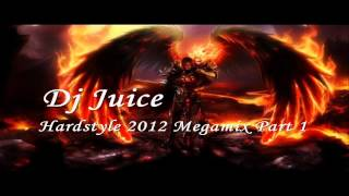 Dj Juice-Hardstyle 2012 Megamix September [HD+HQ]