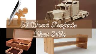 30 Wood Projects That Sell