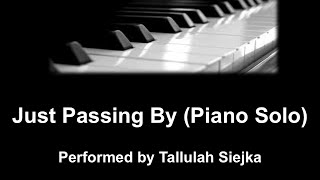 Just Passing By (Piano Solo)
