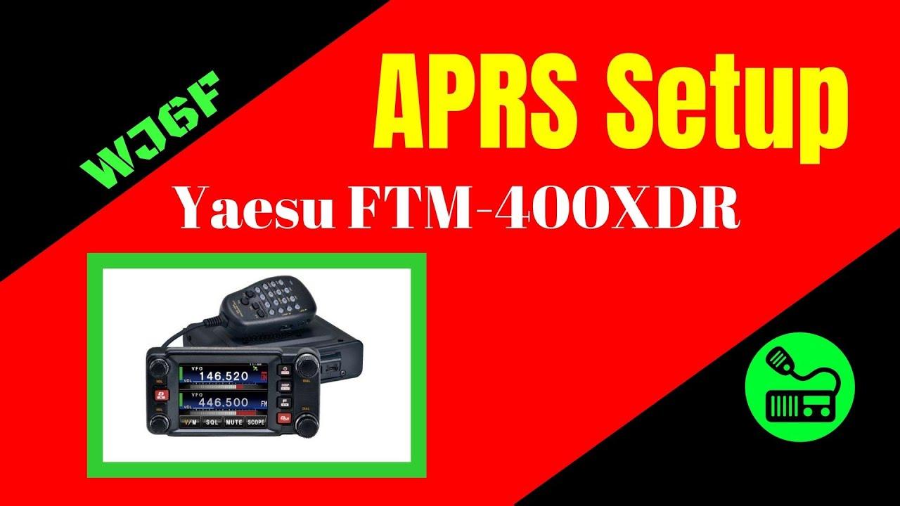 Download Setup Your Yaesu FTM-400XDR APRS