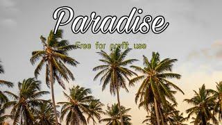 Paradise - tropical house beats [prod. By serotonin dose]