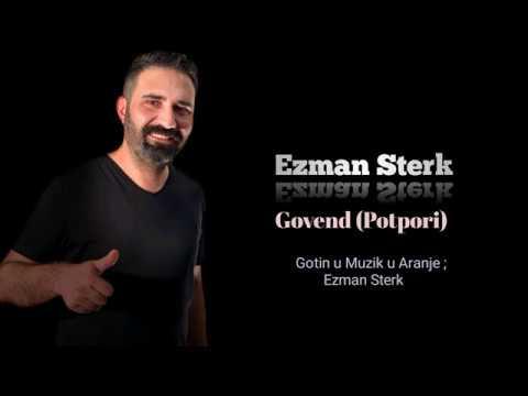 Ezman Sterk GOVEND POTPORI 2019 YENI!!!