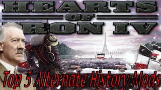 Top 5 Best Alternative History Mods in Hearts of Iron 4