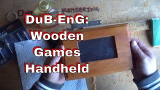 DuB-EnG: Make a Wooden Handheld Games Console with brass bullet buttons PT4 RetroPie Emulation
