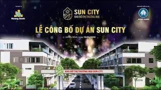 SỰ KIỆN MỞ BÁN KHU ĐÔ THỊ THƯƠNG MẠI SUN CITY
