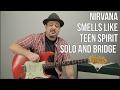 Nirvana - Smells Like Teen Spirit - Bridge and Solo Guitar Lesson - Easy Guitar Solo