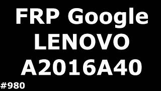 Розблокування FRP Google LENOVO Vibe B A2016a40
