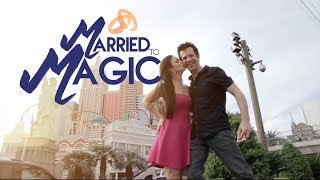 Married to Magic - Kyle & Mistie Knight