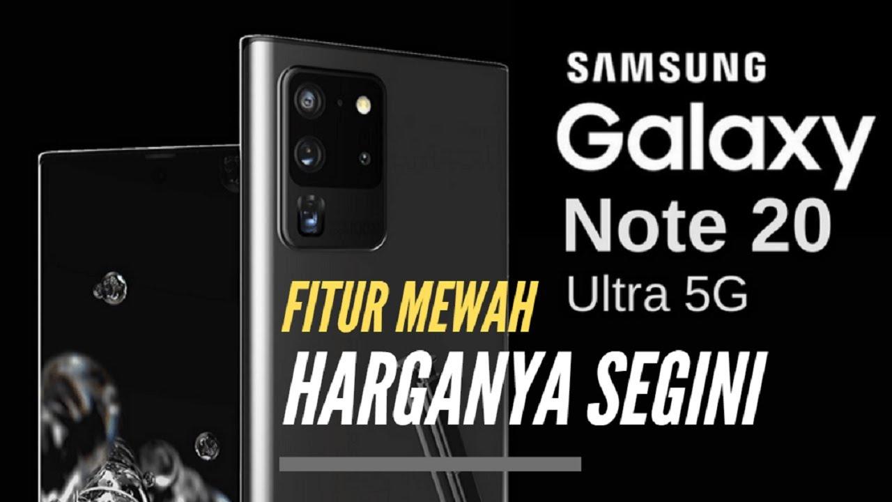 Harga dan Spesifikasi Lengkap Samsung Galaxy Note 20 & Galaxy Note 20 Ultra