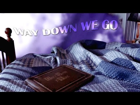 Once Upon A Time ● Way Down We Go (collab w/ indigo ibex)