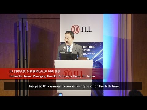 JLL Japan Real Estate & Hotel Investment Forum 2016 – Tokyo 不動産&ホテル投資フォーラム