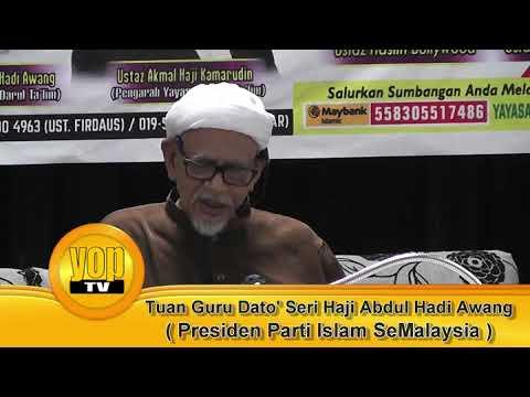 Tuan Guru Haji Abdul Hadi Awang -  Islam Tamadun Ilmu