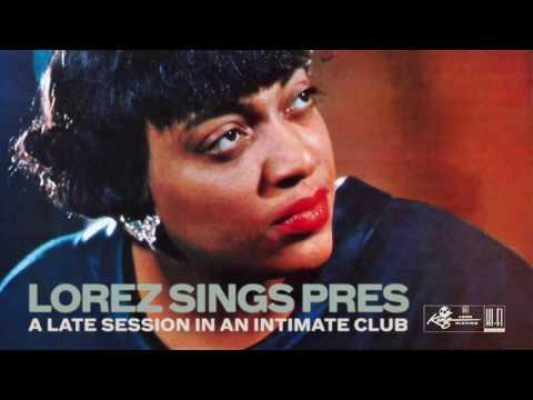 Lorez Alexandria: Lorez Sings Pres 1957