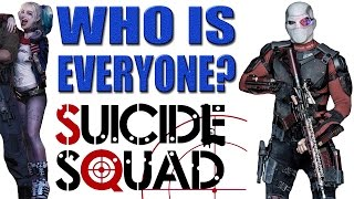 Suicide Squad - WHO ARE THEY?