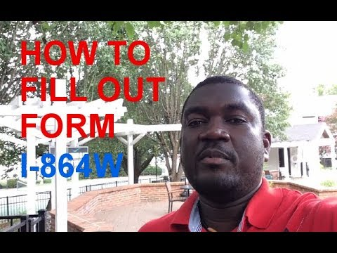 HOW TO FILL OUT FORM I-864W (REQUEST FOR EXEMPTION FOR INTENDING ...