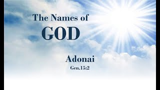 2/17/2021 The Names of God - Adonai