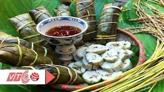 Bánh tẻ Phú Nhi: Chiếc bánh đậm tình quê   VTC