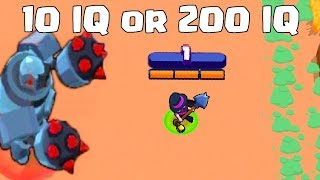 10 IQ or 200 IQ in Brawl Stars