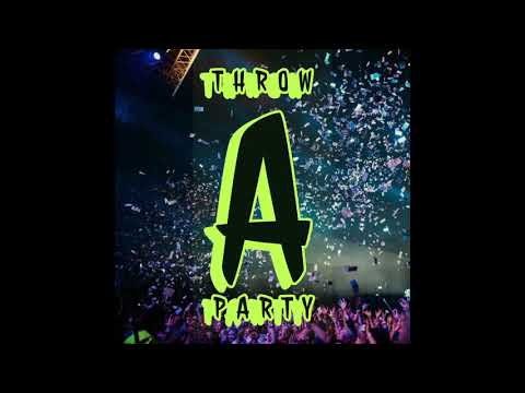 Throw A Party - 2019 Trap Rap Type Beat Instrumental