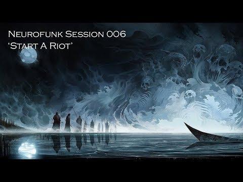 'Start A Riot' - Neurofunk / Drum And Bass Mix