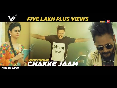 New Punjabi Song 2017 ★ Chakke Jaam ★ Monty Mehar ★ VS Records ★ Latest Punjabi Songs 2017