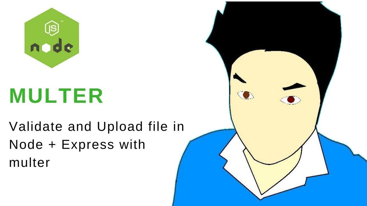 Upload FIle in Node Js with multer