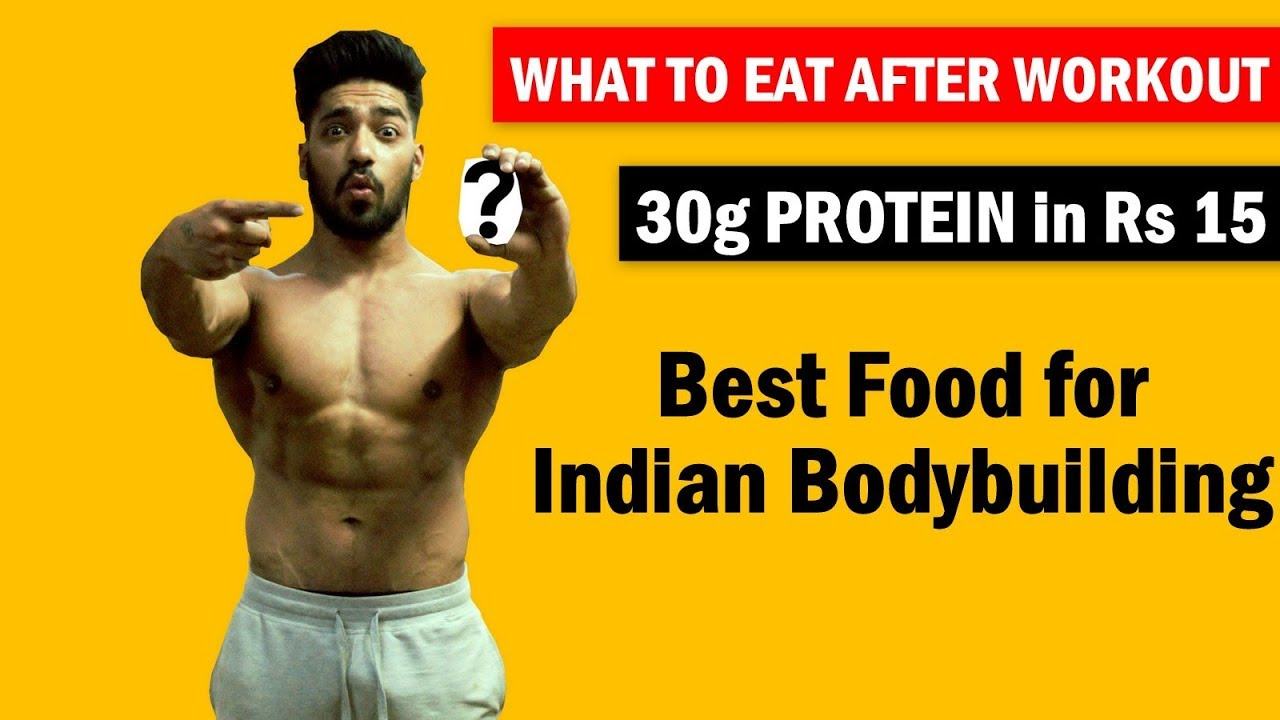 What To Eat After Workout Fat Loss Muscle Gain Indian Bodybuilding