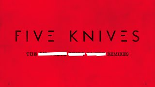 Five Knives – The Rising (Eddie Amador Remix)