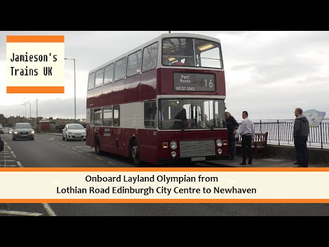 Onboard Layland Olympian from Lothian Road Edinburgh City Centre to Newhaven