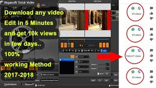 How to edit videos to remove copyright 2018 - get 10k views just in a week- Using Bigasoft