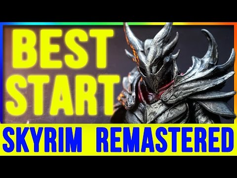 Skyrim Remastered GET the BEST START - Special Edition (Weapons, Armor, Level FAST & Secrets) Part 1