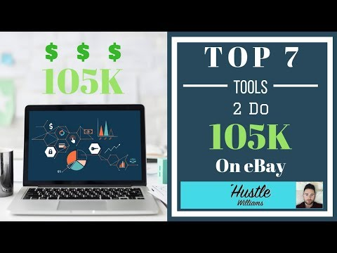 Top 7 tools I Use to do 105k in sales on eBay