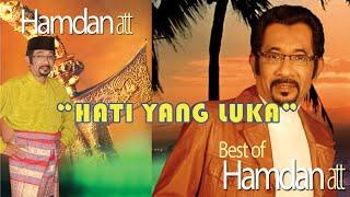 [3.90 MB] Hamdan ATT - Hati Yang Luka (Karaoke)
