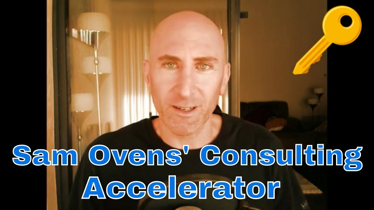 5 Takeaways From The Sam Ovens Consulting Accelerator Course