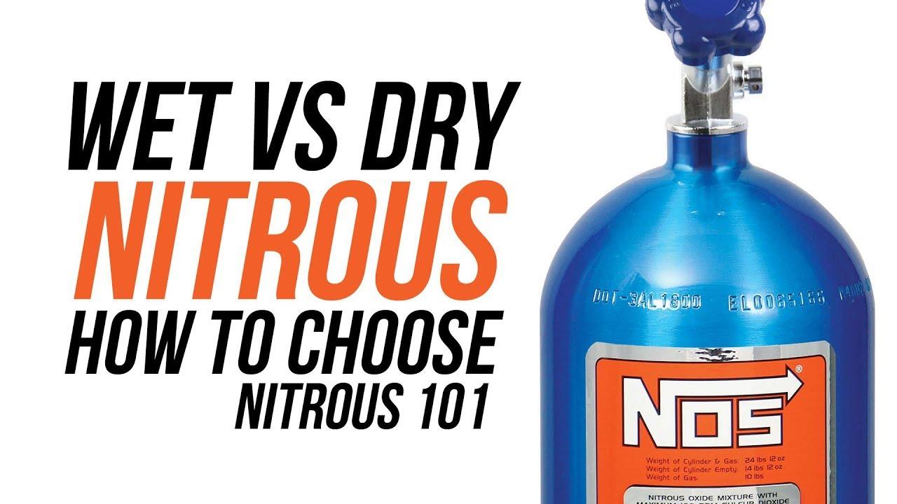 Wet Vs Dry Nitrous How To Choose Nitrous 101