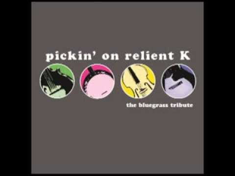 Who I Am Hate Who I've Been - Pickin' On Relient K: The Bluegrass Tribute