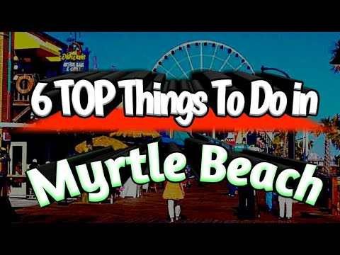Myrtle Beach Sc Attractions