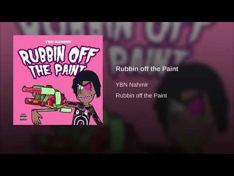 YBN Nahmir - Rubbin off the Paint (Audio) [Explicit]