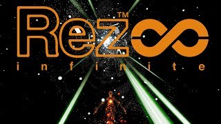 Rez Infinite - Classic Cyber-Rave Game Finally On PC!