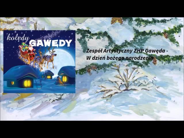 Zespół Artystyczny ZHP Gawęda - W dzień bożego narodzenia