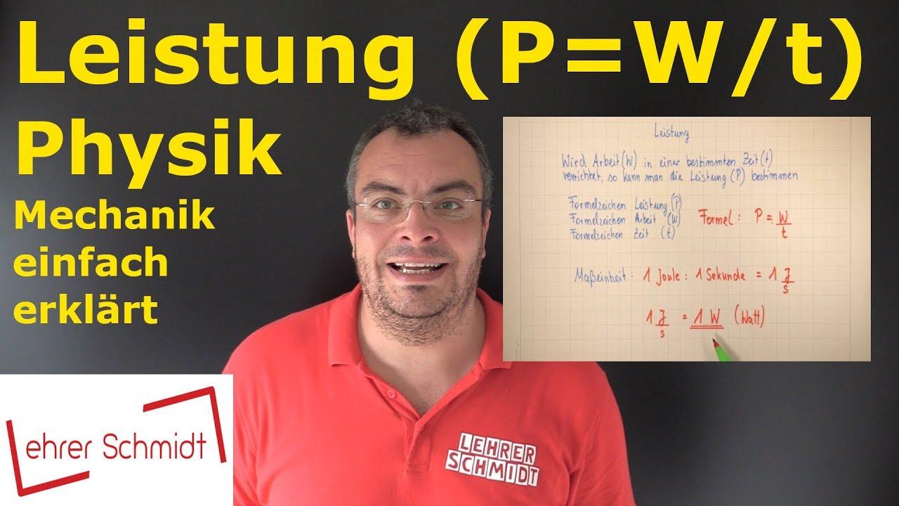 Download Leistung (P=W/t) Was ist das?   Physik - Mechanik - einfach erklärt   Lehrerschmidt