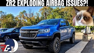 Chevy Colorado ZR2 Airbags Unexpectedly EXPLODING! | What
