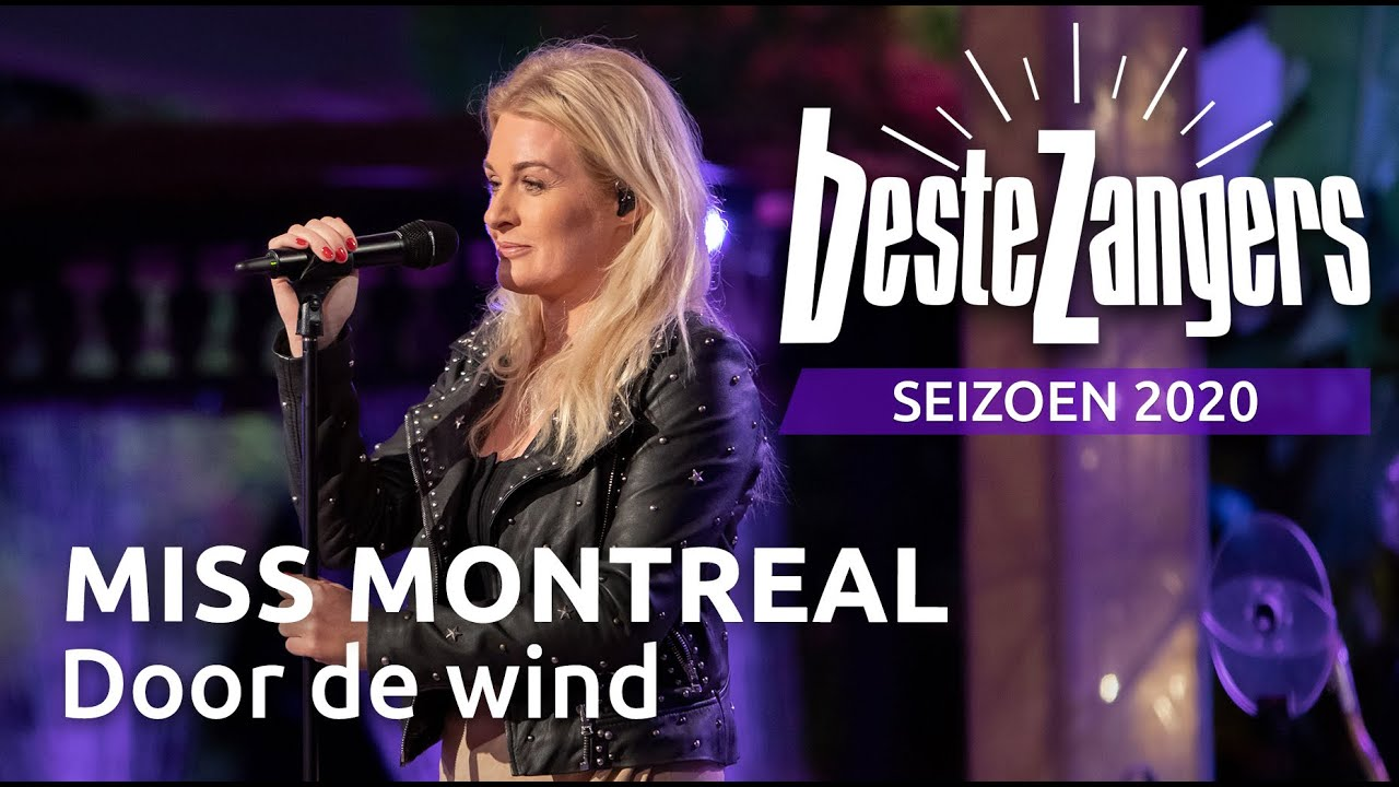Miss Montreal Door De Wind Beste Zangers 2020 Youtube