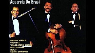 Zimbo Trio 1992 - Aquarela Do Brasil