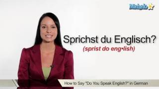 "How to Say ""Do You Speak English?"" in German"