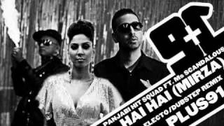 Panjabi Hit Squad ft. Ms. Scandalous - Hai Hai ( Plus91 Electro-Dub Remix)