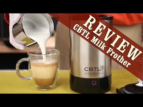 CBTL Stainless Steel Milk Frother Review